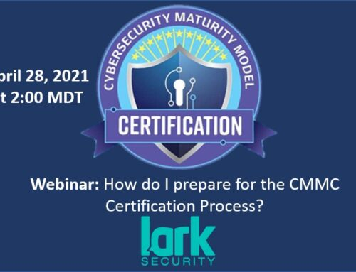 UPCOMING || 28 April 2021 ||  How Do I Prepare for the CMMC Process?
